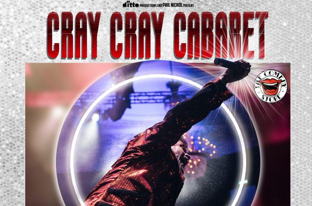 Cray Cray Cabaret